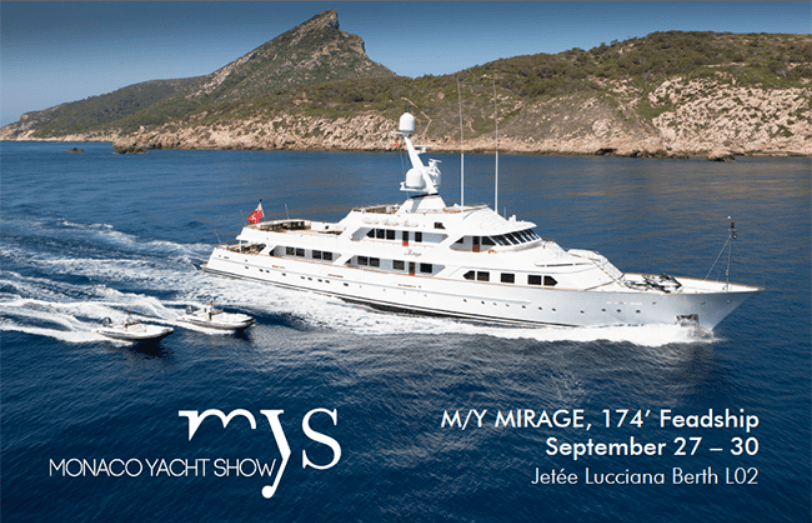 Mirage at the Monaco Yacht Show